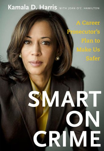 Smart on Crime: A Career Prosecutor's Plan to Make Us Safer