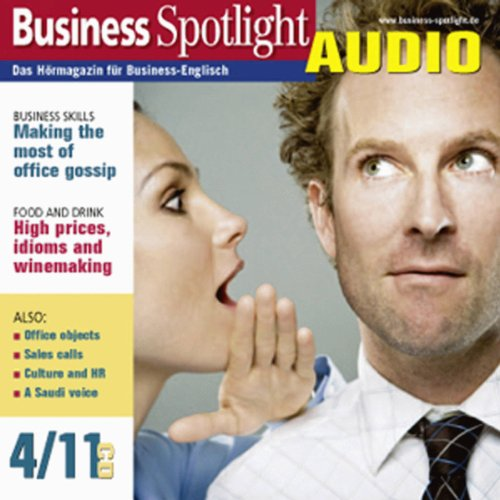 Business Spotlight Audio - Making the most of office gossip. 4/2011 cover art