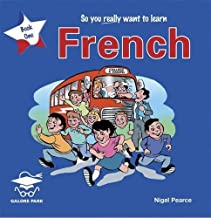 So You Really Want to Learn French Book 1 (So You Really Want to Learn S)