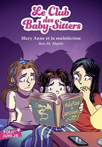 Le Club Des Baby Sitters 17 Mary Anne Et La Malediction