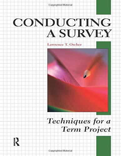 Conducting a Survey: Techniques for a Term Project