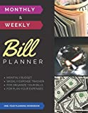 Monthly & Weekly Bill Planner / One-Year Organizer - Planner Log Book / Extra Large 8.5 x 11 in - 146 Pages: Personalized Monthly Budget & Weekly ... Planning Budget Journal / Classic (Deluxe)