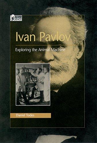 Ivan Pavlov: Exploring the Animal Machine (Oxford Portraits in Science) (English Edition)