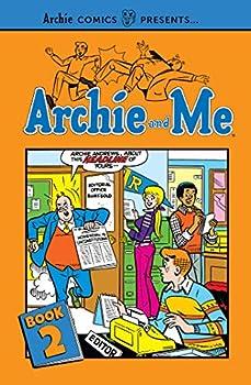 Archie and Me Vol 2  Archie Comics Presents