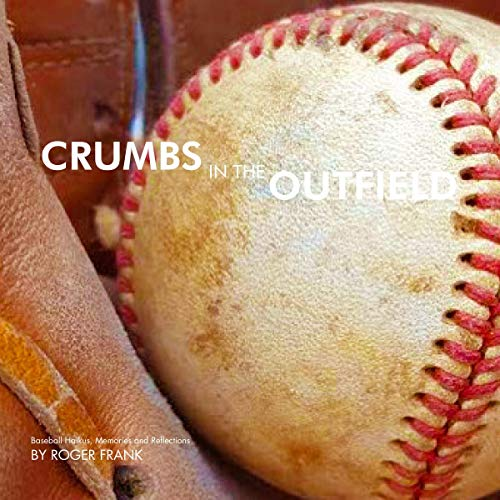 Couverture de Crumbs in the Outfield