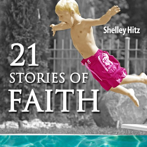21 Stories of Faith audiobook cover art
