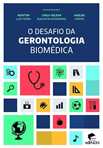 O desafio da gerontologia biomédica