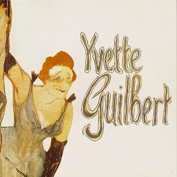 Yvette Guilbert 1897-1928