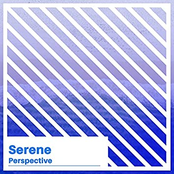 #Serene Perspective
