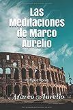 Las Meditaciones de Marco Aurelio: Antigua Roma