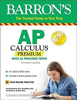 AP Calculus Premium: With 12 Practice Tests (Barron's Test Prep)