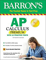 top rated AP Calculus Premium: With 12 Practical Tests (Preparing for Baron Test) 2021