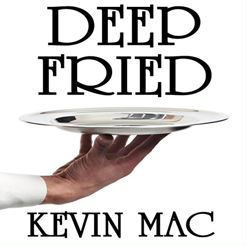 Deep Fried: My Life as a Culinary Underdog                   By:                                                                                                                                 Kevin Michael                               Narrated by:                                                                                                                                 Bobby Brill                      Length: 1 hr and 44 mins     2 ratings     Overall 4.5