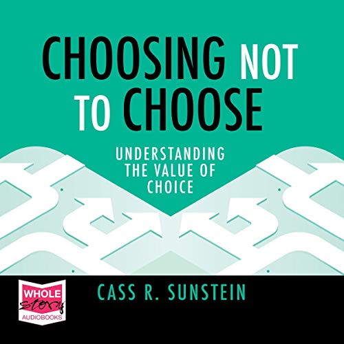 Page de couverture de Choosing Not to Choose
