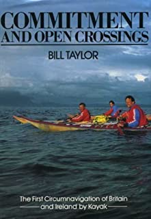Commitment and Open Crossings: First Circumnavigation of Britain and Ireland by Kayak
