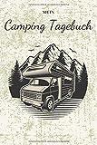 Mein Camping Tagebuch: 6x9 Notizbuch Kariert | Reisetagebuch | Camping Logbuch | Logbuch Wohnmobil | Campingtagebuch | Fahrtenbuch | Campertagebuch | Notizbuch reisen a5