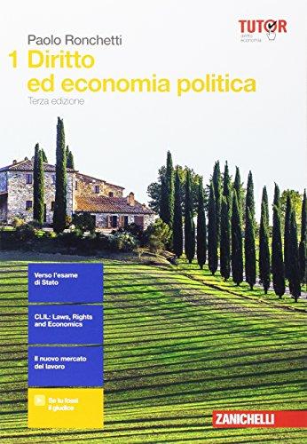Diritto ed economia politica. Per le Scuole superiori. Con aggiornamento online (Vol. 1)