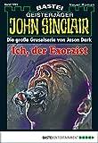 Ian Rolf Hill: John Sinclair - Folge 1994: Ich, der Exorzist