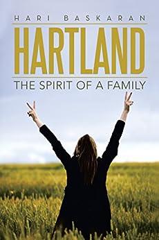 Hartland: The Spirit of a Family by [Hari Baskaran]