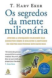 Os segredos da mente milionária: a relação dos jovens com a independência financeira.