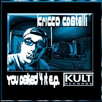Kult Records Presents: You Asked For It EP