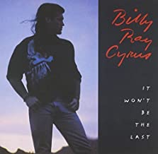 It Won't Be the Last by Cyrus, Billy Ray (2003-06-17)