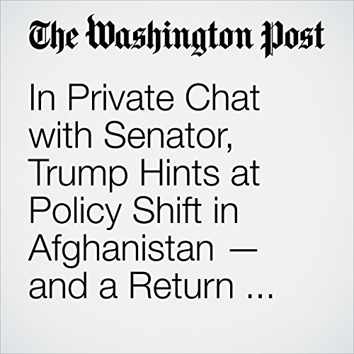 In Private Chat with Senator, Trump Hints at Policy Shift in Afghanistan — and a Return to Isolationism copertina