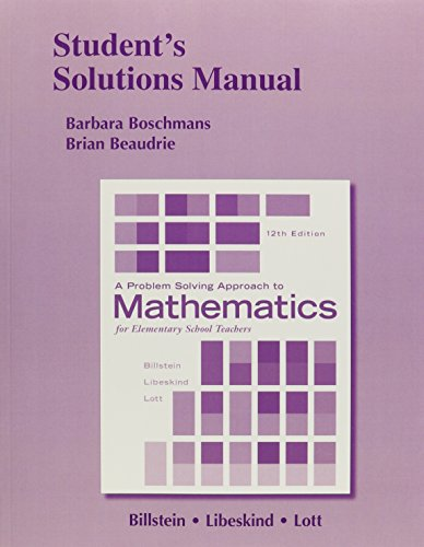 Student's Solutions Manual for A Problem Solving Approach to Mathematics for Elementary School...