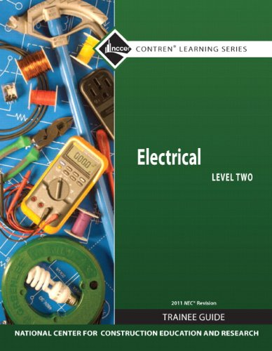 Electrical Level 2 Trainee Guide, 2011 NEC Revision, Paperback (7th Edition) (Nccer Contren Learning Series)