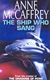 The Ship Who Sang: Fantasy [Idioma Inglés]