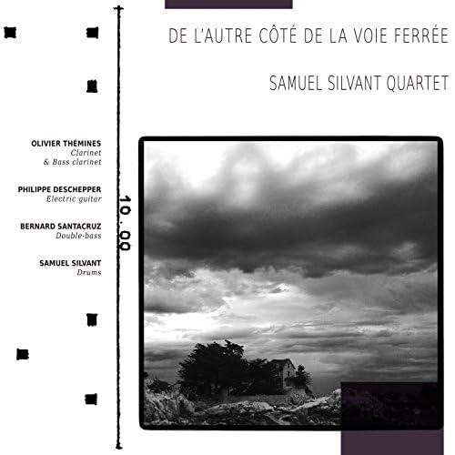 Samuel Silvant Quartet feat. Olivier Thémines, Philippe Deschepper, Bernard Santacruz & Samuel Silvant