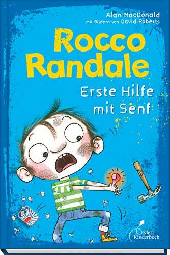 Rocco Randale 09 - Erste Hilfe mit Senf: Rocco Randale, Band 9
