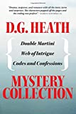 D.G. Heath Mystery Collection: Double Martini, Web of Intrigue, Codes and Confessions