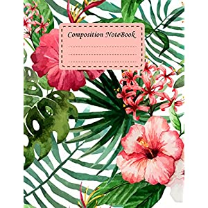 Composition Notebook: Tropical Flower College Ruled School Office Home Student Teacher 8.5x11 Incheh 120 Pages Notebook Journal Writer's Notebook (Student School Office Supplies Notebook) (Volume 5)