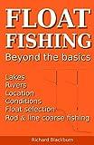 Float Fishing: Beyond the basics