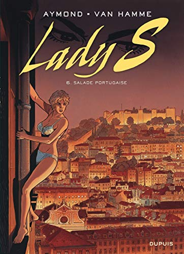 Lady S - tome 6 - Salade portugaise
