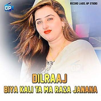 Biya Kali Ta Ma Raza Janana
