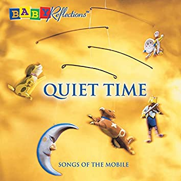 Quiet Time: Songs of the Mobile