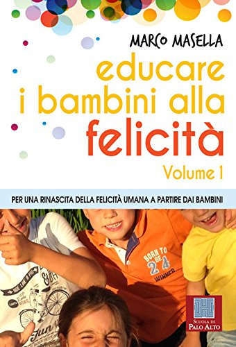 Educare i bambini alla felicità: 1