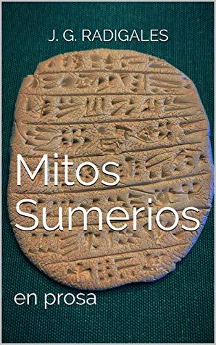 Mitos Sumerios: en prosa