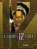 La Loi des 12 tables T06 - Volume sixième
