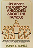 Speaker's Treasury of Anecdotes About the Famous