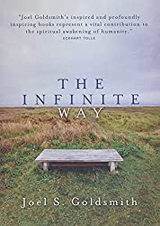 The Infinite Way: Joel S. Goldsmith