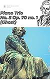 beethoven piano trio sheet music score: Piano Trio No. 5 in D major ('Ghost'), Op. 70 no. 1 (English Edition)