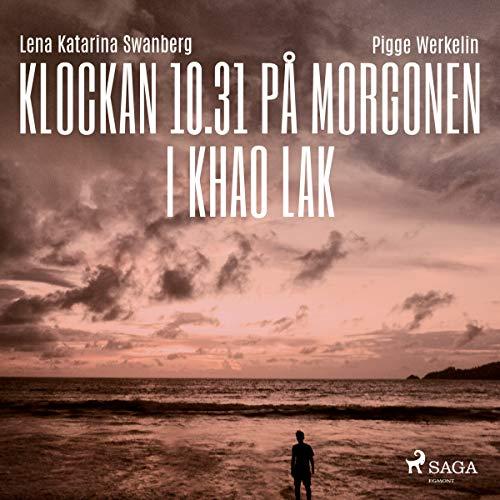 Klockan 10.31 på morgonen i Khao Lak audiobook cover art