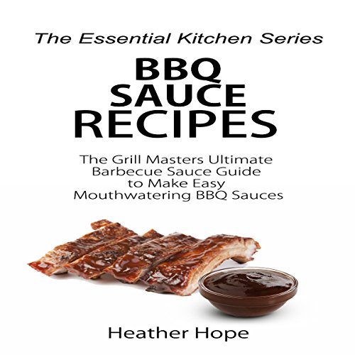 BBQ Sauce Recipes audiobook cover art