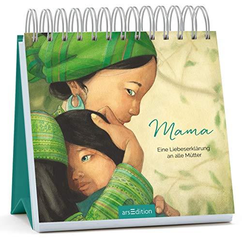 Mama - Eine Liebeserklärung an alle Mütter: Der Aufsteller zum Bestseller mit Zitaten über Mütter, Liebe und Familie, Geschenk Muttertag