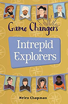 Reading Planet KS2 - Game-Changers: Intrepid Explorers - Level 5: Mars/Grey band (Rising Stars Reading Planet) by [Helen Chapman]