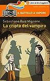 La cripta del vampiro. Ediz. ad alta leggibilità