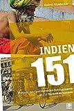 """Rezension zu """"Indien 151- Portrait des faszinierenden Subkontinents in 151 Momentaufnahmen"""", von Andrea Glaubacker"""